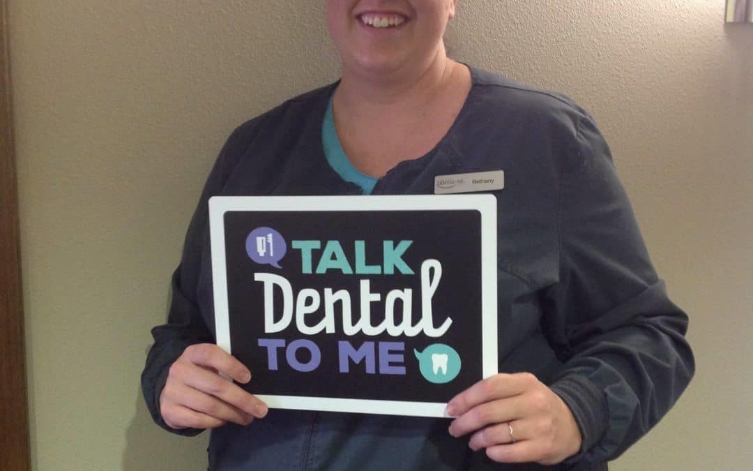 Say Hello To Our Awesome Dental Assistant, Bethany!